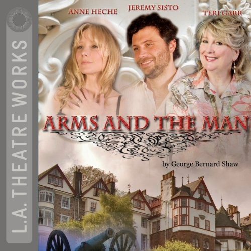 Arms and the Man                   By:                                                                                                                                 George Bernard Shaw                               Narrated by:                                                                                                                                 Anne Heche,                                                                                        Jeremy Sisto,                                                                                        Teri Garr                      Length: 1 hr and 32 mins     27 ratings     Overall 4.3