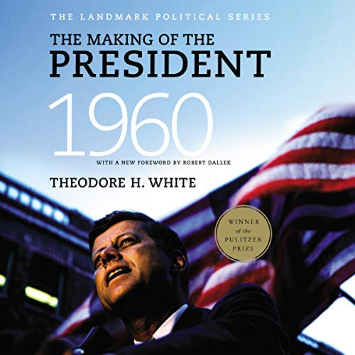 Couverture de The Making of the President 1960