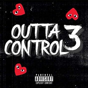 Outta Control 3