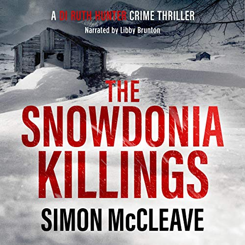 The Snowdonia Killings Audiobook By Simon McCleave cover art