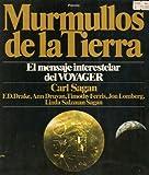 Murmullos De La Tierra; El Mensaje Interestelar Del Voyager (Original Title: Murmurs of Earth) Spanish edition