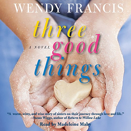Three Good Things audiobook cover art