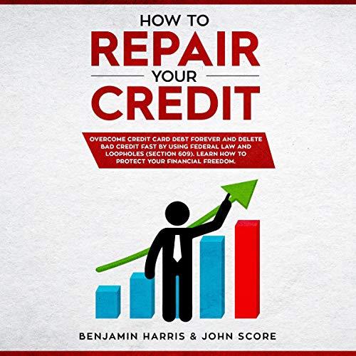 How to Repair Your Credit audiobook cover art