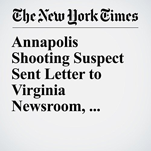 Annapolis Shooting Suspect Sent Letter to Virginia Newsroom, Police Say copertina