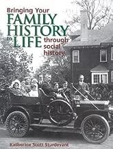 Bringing Your Family History to Life Through Social History: Katherine Scott Sturdevant