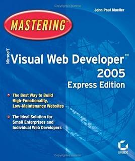 Mastering Microsoft Visual Web Developer 2005
