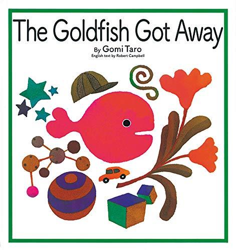 The Goldfish Got Away (英語でたのしむ 福音館の絵本)