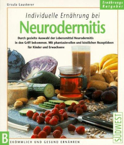 Individuelle Ernährung bei Neurodermitis