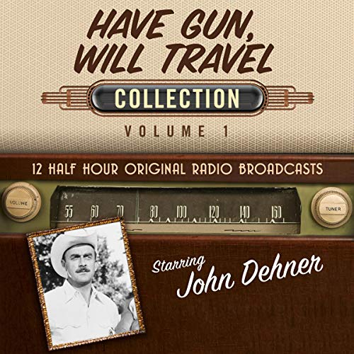 Have Gun, Will Travel, Collection 1 audiobook cover art