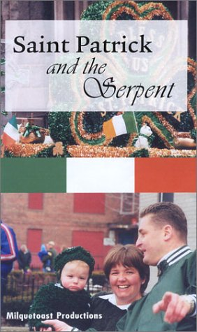 St. Patrick and the Serpent [VHS]