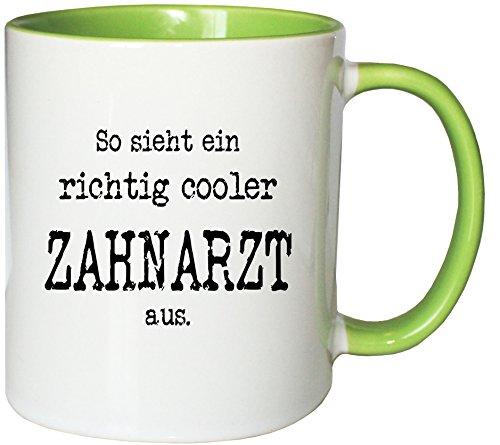 Mister Merchandise Kaffeetasse Becher So Sieht EIN richtig Cooler Zahnarzt