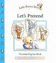 Little Brown Bear: Let