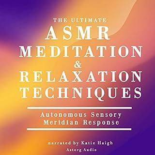 The ultimate ASMR meditation and relaxation techniques                   Auteur(s):                                                                                                                                 James Gardner                               Narrateur(s):                                                                                                                                 Katie Haigh                      Durée: 1 h et 4 min     Pas de évaluations     Au global 0,0