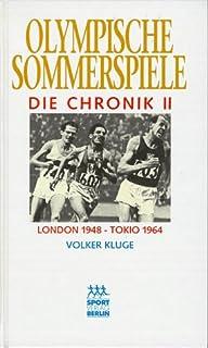 Olympische Sommerspiele, Die Chronik, 4 Bde., Bd.2, London 1