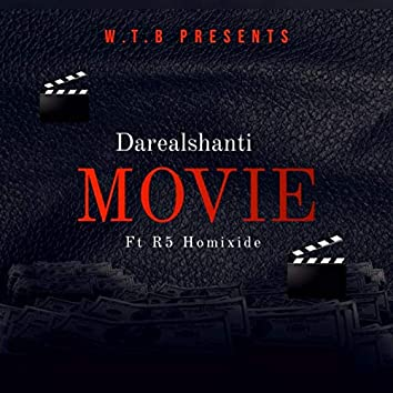 Movie (feat. R5 Homixide)