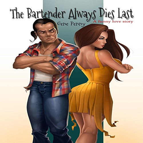 The Bartender Always Dies Last audiobook cover art