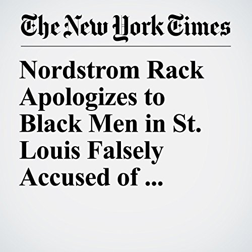 Nordstrom Rack Apologizes to Black Men in St. Louis Falsely Accused of Stealing copertina