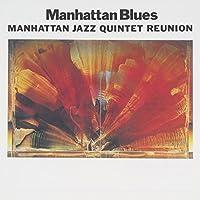 Manhattan Blues by Manhattan Jazz Quintet (2015-05-27)