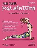 Mon cahier Yoga méditation - Format Kindle - 9782263153037 - 4,99 €