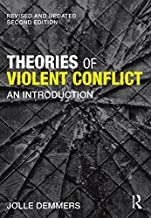 Theories of Violent Conflict: An Introduction