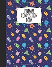 Primary Composition Book: A Monster Notebook With Handwriting Paper