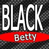 Black Betty (Ram Jam Tribute)
