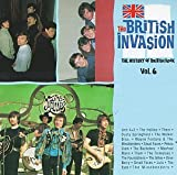 The British Invasion: The History of British Rock: Vol. 6