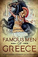 Famous Men of Greece: Annotated