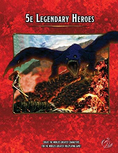 5e Legendary Heroes (Heroic 5e)