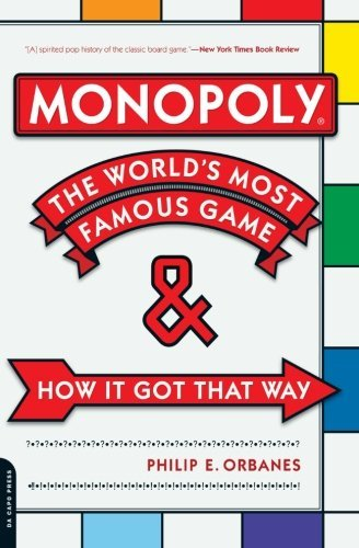Monopoly: The World's Most Famous Game--And How It Got That Way by Philip E. Orbanes (2007-10-09)