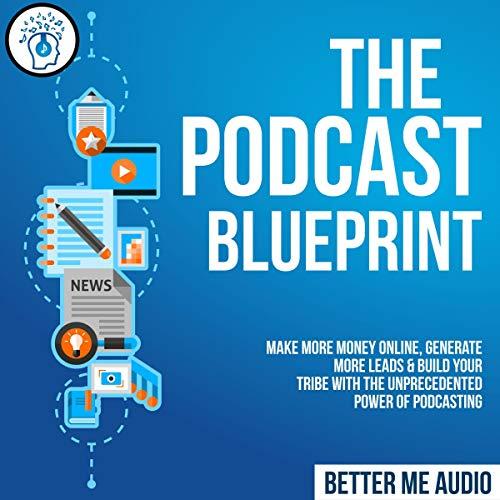 The Podcast Blueprint Titelbild