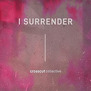 I Surrender (feat. Stacey Tyler)