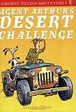 Agent Arthur's Desert Challenge (Puzzle Adventure S.)