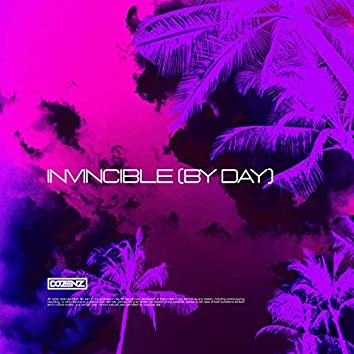 Invincible (By Day)