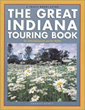 The Great Indiana Touring Book (Trails Books Guide)