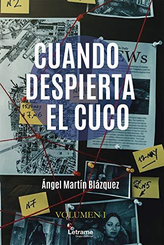 Cuando despierta el cuco de Ángel Martín Blázquez