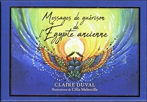Messages de guérison de l'égypte ancienne