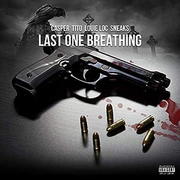 Last One Breathing