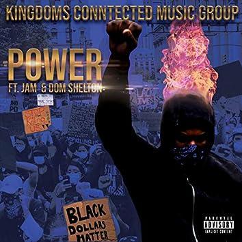 Power (feat. Jam & Dom Shelton)