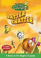 Carlos Caterpillar #8: Batter Chatter