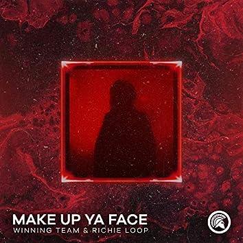 Make Up Ya Face