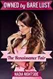 Owned by Bare Lust: The Renaissance Fair (Owned By Studs Book 4)