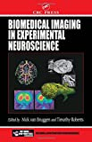 Biomedical Imaging in Experimental Neuroscience (Frontiers in Neuroscience)...