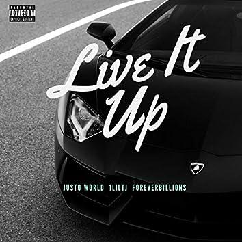 Live It Up (feat. 1liltj & Foreverbillions)