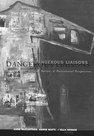 Dangerous Liaisons: Gender, Nation, and Postcolonial Perspectives (Volume 11) (Studies in Classical Philology)