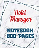 Hotel Manager - Notebook 800 Pages: Giant Journal 800 Pages 400 Sheets, Large Size 7.5 x 9.25, Wide Ruled Paper Notebook Journal | Daily diary Note taking Writing sheets, Extra large Notebook Journal,