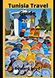 Tunisia Travel Guide 2021