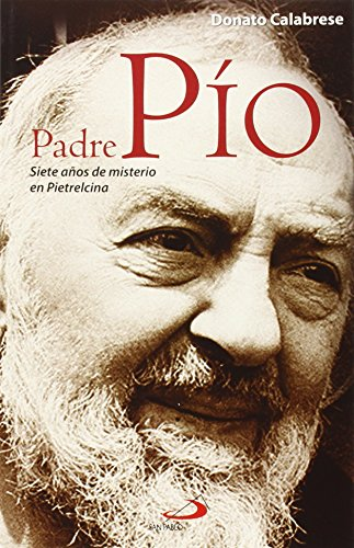 Padre Pío: Siete años de misterio de Pietrelcina (Testigos)