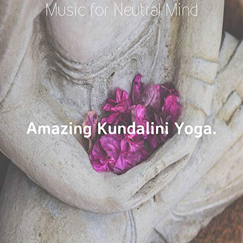 Grand Music for Neutral Mind