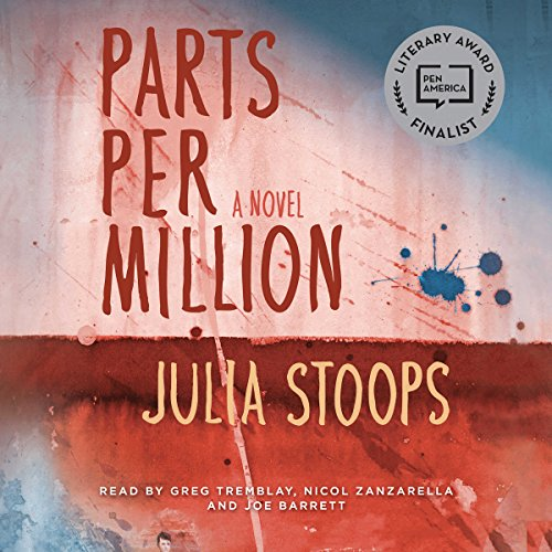 Parts per Million                   De :                                                                                                                                 Julia Stoops                               Lu par :                                                                                                                                 Greg Tremblay,                                                                                        Nicol Zanzarella,                                                                                        Joe Barrett                      Durée : 12 h et 34 min     Pas de notations     Global 0,0
